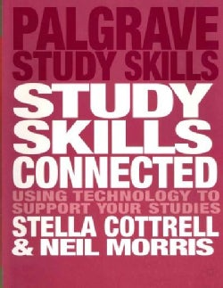 Study Skills Connected: Using Technology to Support Your Studies (Paperback)