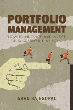 Portfolio Management: How to Innovate and Invest in Successful Projects (Hardcover)