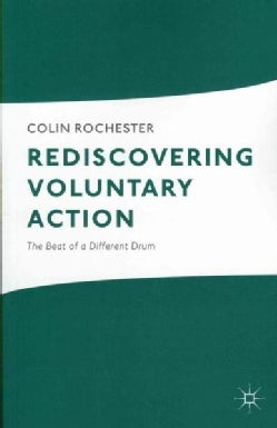 Rediscovering Voluntary Action: The Beat of a Different Drum (Paperback)