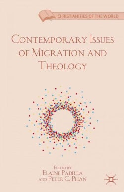 Contemporary Issues of Migration and Theology (Hardcover)