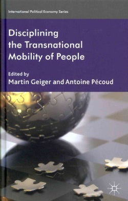 Disciplining the Transnational Mobility of People (Hardcover)