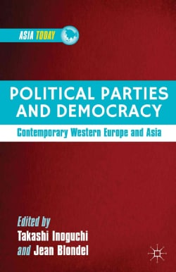 Political Parties and Democracy: Contemporary Western Europe and Asia (Hardcover)