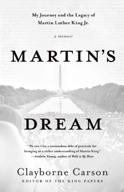 Martin's Dream: My Journey and the Legacy of Martin Luther King Jr. (Paperback)