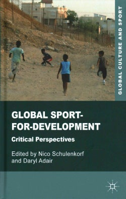 Global Sport-for-Development: Critical Perspectives (Hardcover)