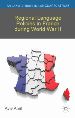 Regional Language Policies in France During World War II (Hardcover)