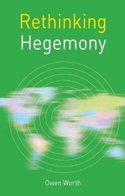 Rethinking Hegemony (Hardcover)
