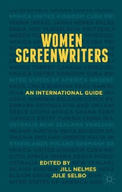 Women Screenwriters: An International Guide (Hardcover)