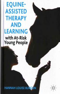 Equine-Assisted Therapy and Learning with At-Risk Young People (Hardcover)