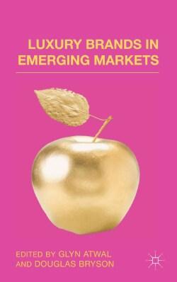 Luxury Brands in Emerging Markets (Hardcover)