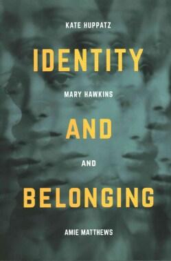 Identity and Belonging (Paperback)