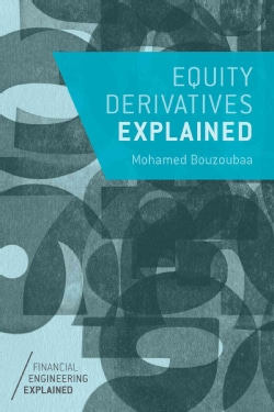 Equity Derivatives Explained (Paperback)