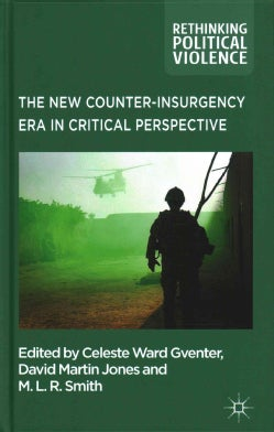 The New Counter-Insurgency Era in Critical Perspective (Hardcover)