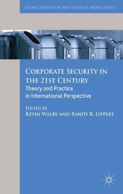 Corporate Security in the 21st Century: Theory and Practice in International Perspective (Hardcover)