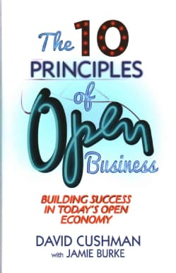 The 10 Principles of Open Business: Building Success in Today's Open Economy (Hardcover)