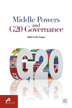 Middle Powers and G20 Governance (Paperback)
