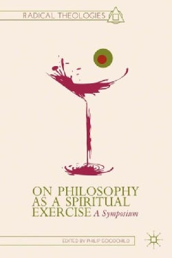 On Philosophy As A Spiritual Exercise: A Symposium (Hardcover)