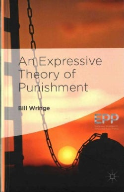 An Expressive Theory of Punishment (Hardcover)
