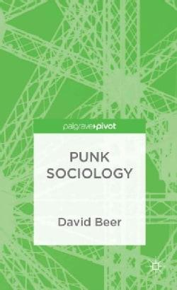 Punk Sociology (Hardcover)