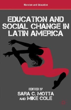 Education and Social Change in Latin America (Hardcover)