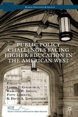 Public Policy Challenges Facing Higher Education in the American West (Hardcover)