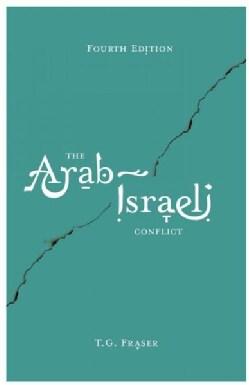 The Arab-Israeli Conflict (Hardcover)