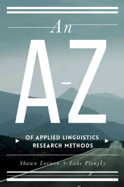 An A-Z of Applied Linguistics Research Methods (Paperback)