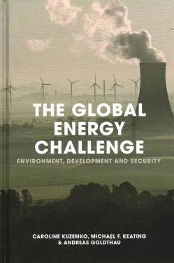 The Global Energy Challenge: Environment, Development and Security (Hardcover)