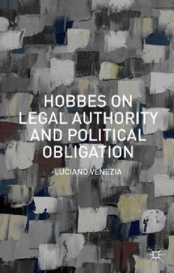 Hobbes on Legal Authority and Political Obligation (Hardcover)