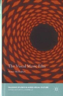 The Visual Music Film (Hardcover)
