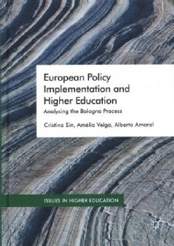 European Policy Implementation and Higher Education: Analysing the Bologna Process (Hardcover)