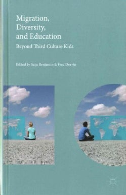 Migration, Diversity, and Education: Beyond Third Culture Kids (Hardcover)