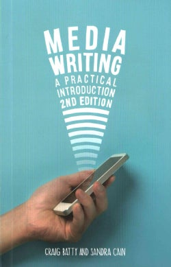Media Writing: A Practical Introduction (Paperback)