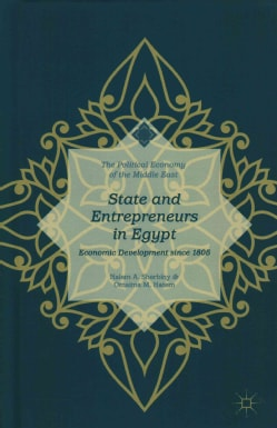 State and Entrepreneurs in Egypt: Economic Development Since 1805 (Hardcover)