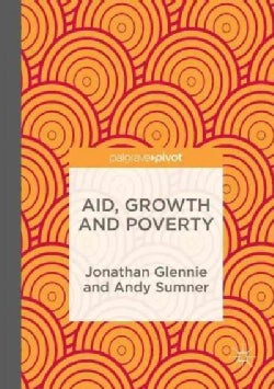 Aid, Growth and Poverty (Hardcover)