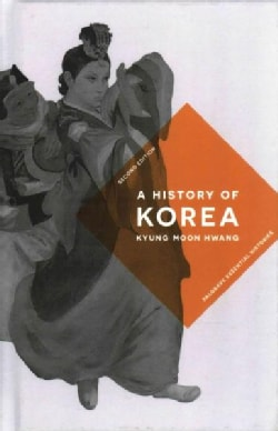 A History of Korea: An Episodic Narrative (Hardcover)