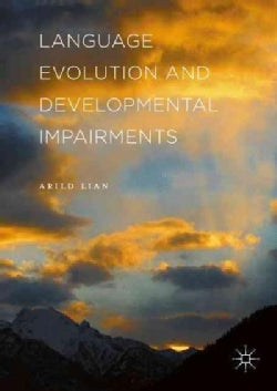 Language Evolution and Developmental Impairments (Hardcover)