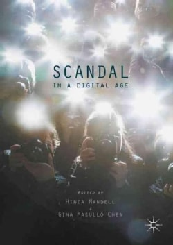 Scandal in a Digital Age (Hardcover)