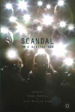 Scandal in a Digital Age (Paperback)