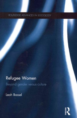 Refugee Women: Beyond Gender Versus Culture (Paperback)
