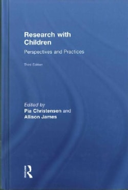 Research With Children: Perspectives and Practices (Hardcover)