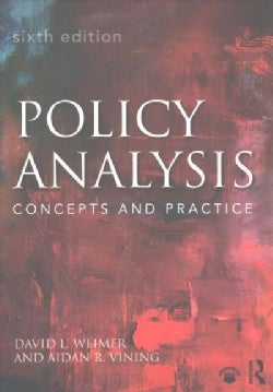 Policy Analysis: Concepts and Practice (Paperback)