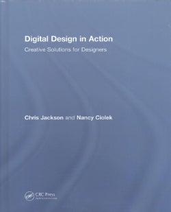 Digital Design in Action: Creative Solutions for Designers (Hardcover)