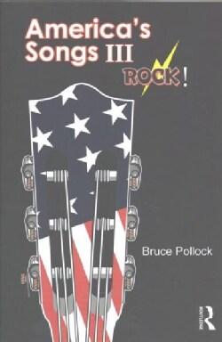 America's Songs III: Rock! (Paperback)