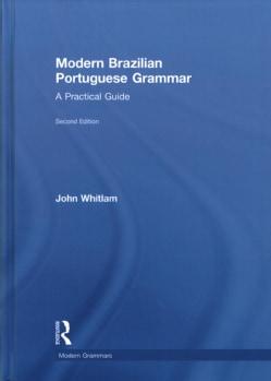 Modern Brazilian Portuguese Grammar: A Practical Guide (Hardcover)