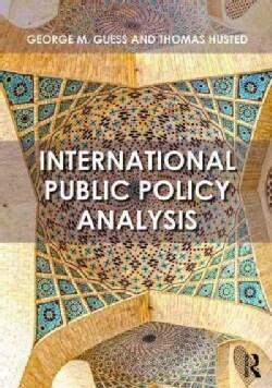International Public Policy Analysis (Paperback)
