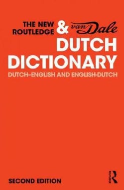 The New Routledge & Van Dale Dutch Dictionary: Dutch-English and English-Dutch (Paperback)
