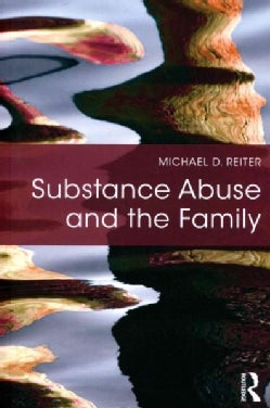 Substance Abuse and the Family (Paperback)