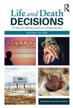 Life and Death Decisions: The Quest for Morality and Justice in Human Societies (Paperback)