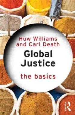 Global Justice: The Basics (Paperback)