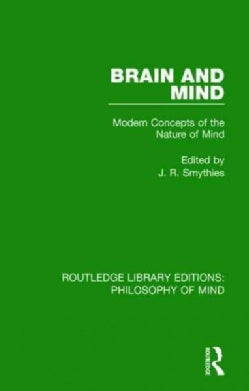 Brain and Mind: Modern Concepts of the Nature of Mind (Paperback)